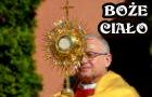 - Kliknij TU i zapoznaj się z foto-relacją z Bożego Ciała...